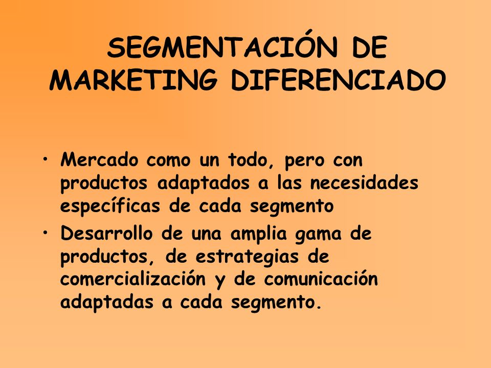 SEGMENTACIÓN DE MARKETING DIFERENCIADO