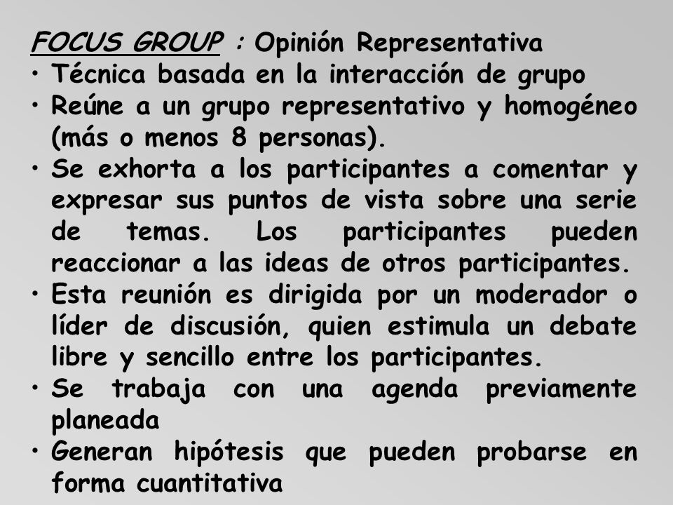 FOCUS GROUP : Opinión Representativa