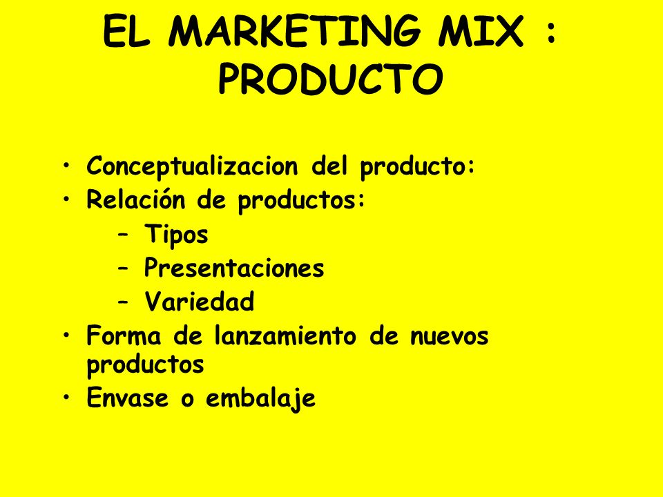 EL MARKETING MIX : PRODUCTO