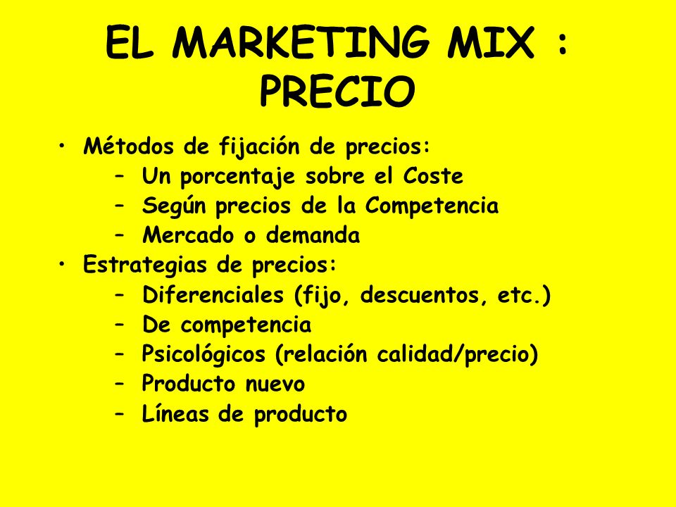 EL MARKETING MIX : PRECIO