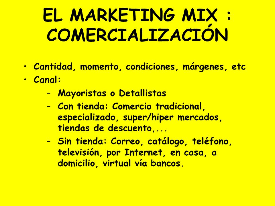 EL MARKETING MIX : COMERCIALIZACIÓN
