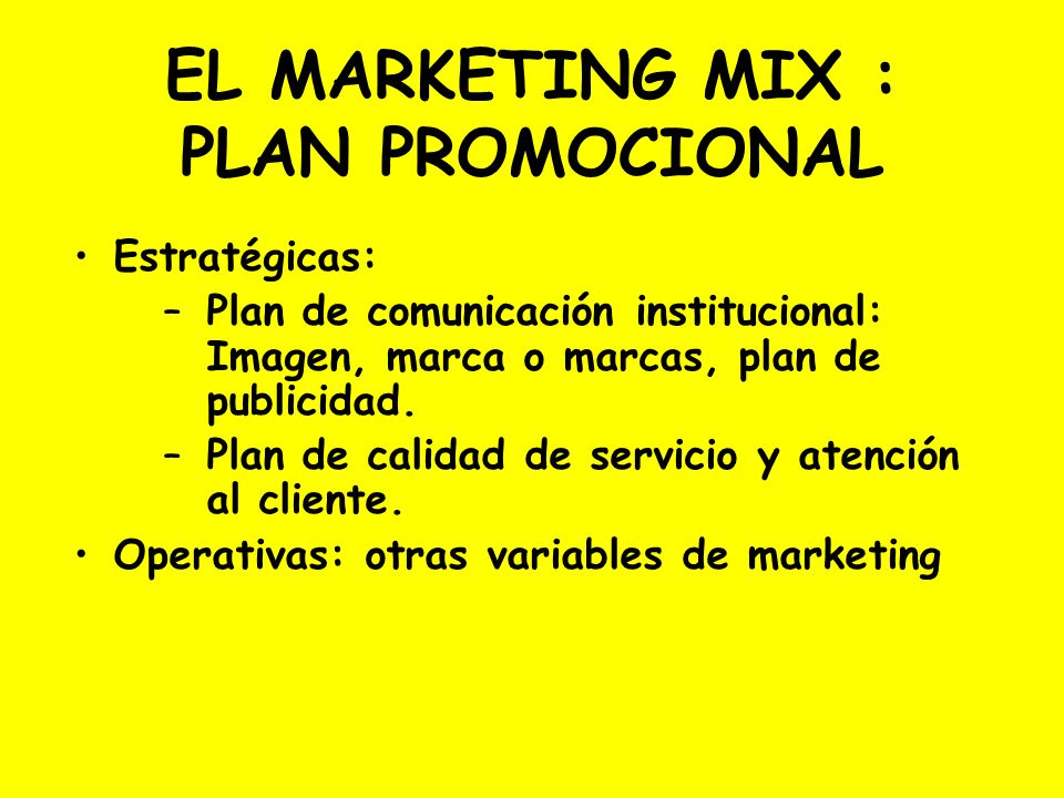 EL MARKETING MIX : PLAN PROMOCIONAL