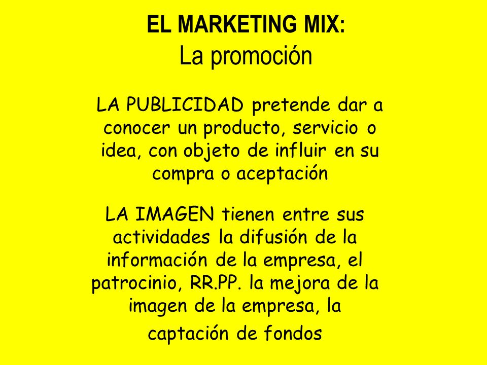 La promoción EL MARKETING MIX: