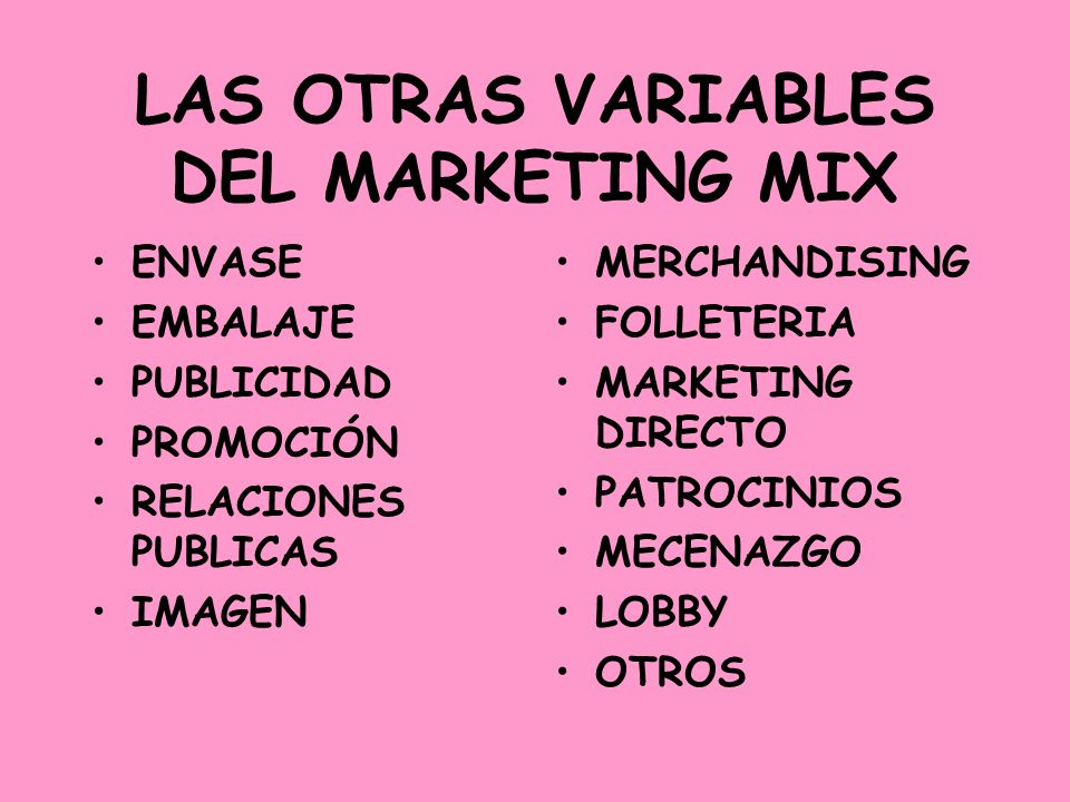 LAS OTRAS VARIABLES DEL MARKETING MIX