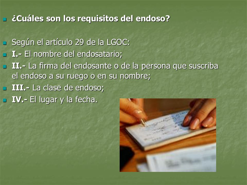 ¿Cuáles son los requisitos del endoso