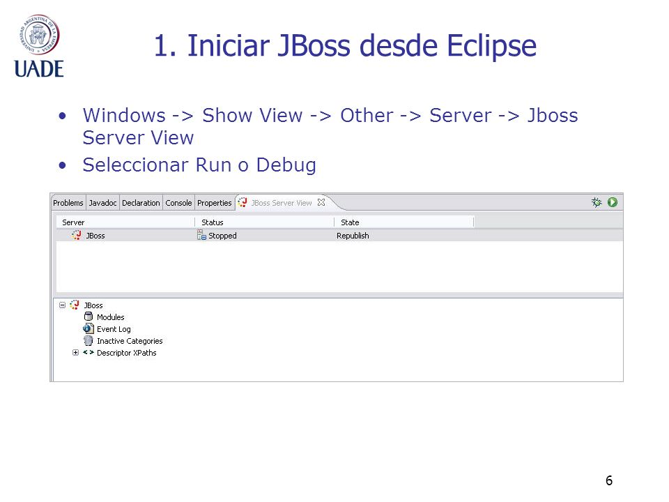 1. Iniciar JBoss desde Eclipse