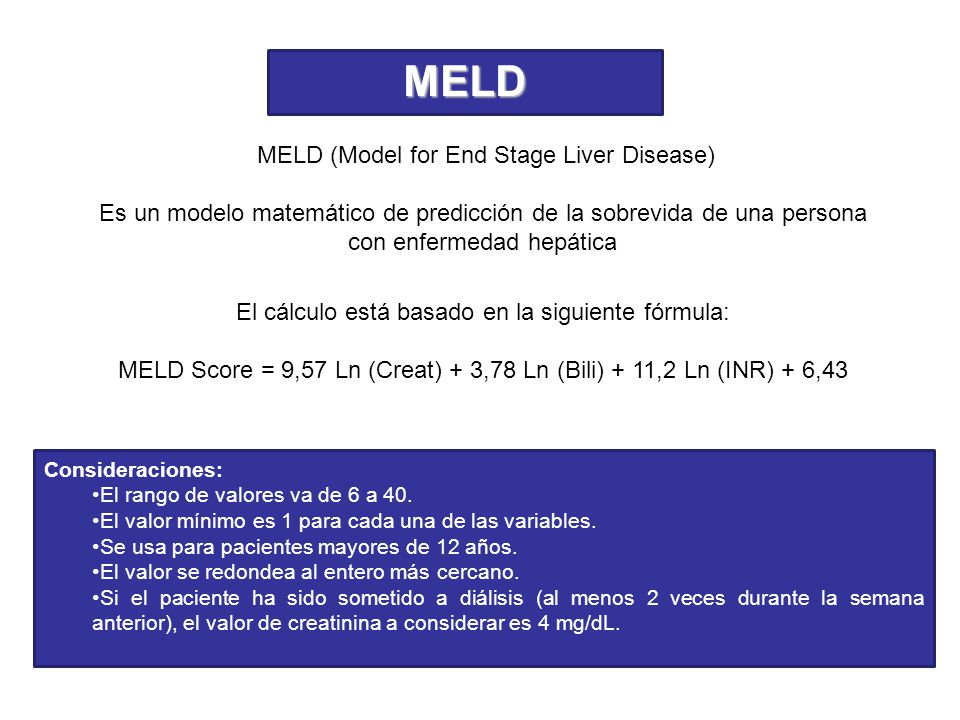 MELD MELD (Model for End Stage Liver Disease)