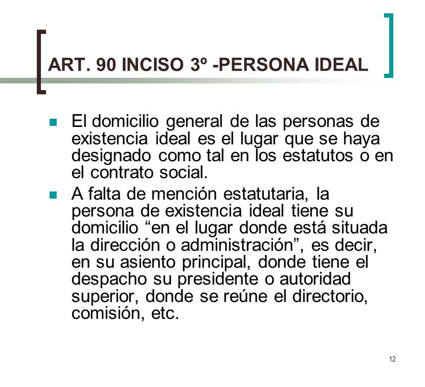 ART. 90 INCISO 3º -PERSONA IDEAL