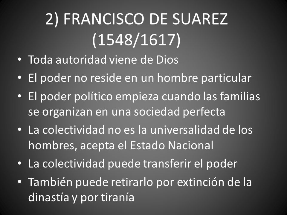 2) FRANCISCO DE SUAREZ (1548/1617)