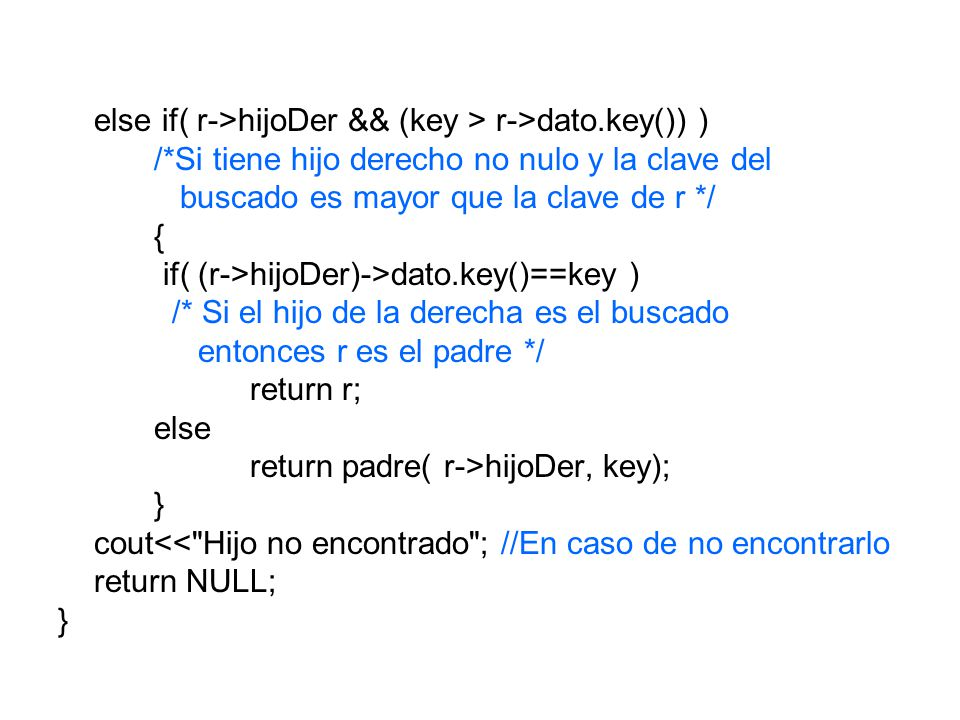 else if( r->hijoDer && (key > r->dato.key()) )