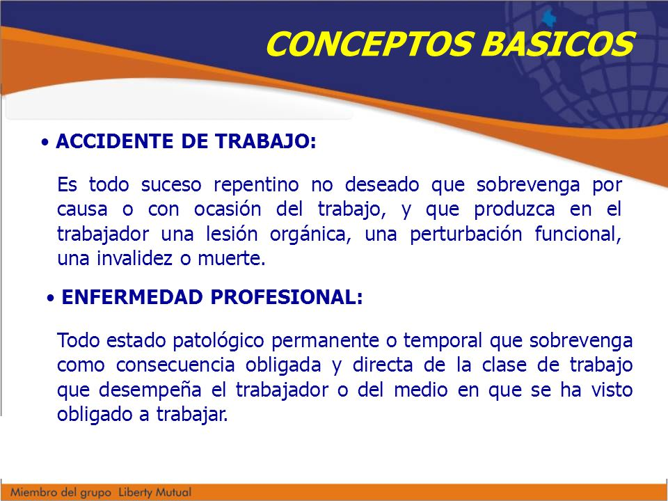 CONCEPTOS BASICOS ACCIDENTE DE TRABAJO: