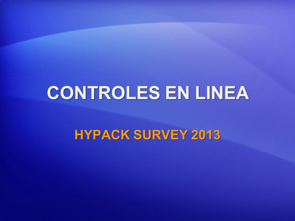 CONTROLES EN LINEA HYPACK SURVEY 2013