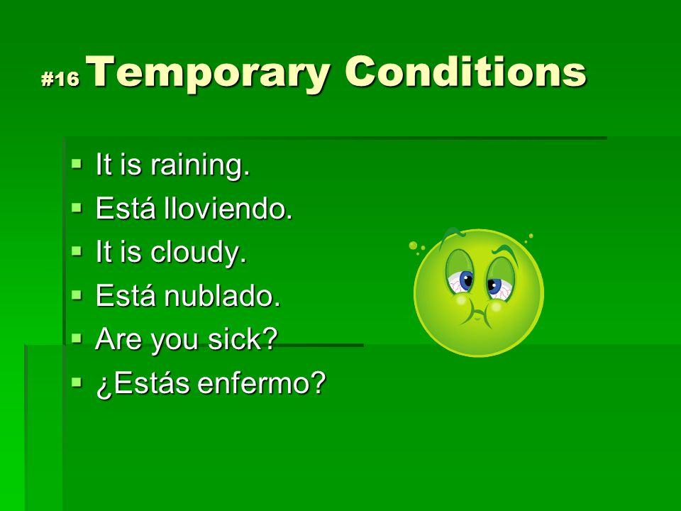 #16 Temporary Conditions