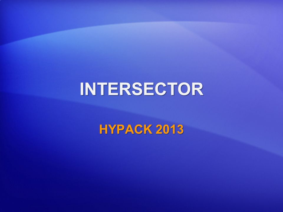 INTERSECTOR HYPACK 2013