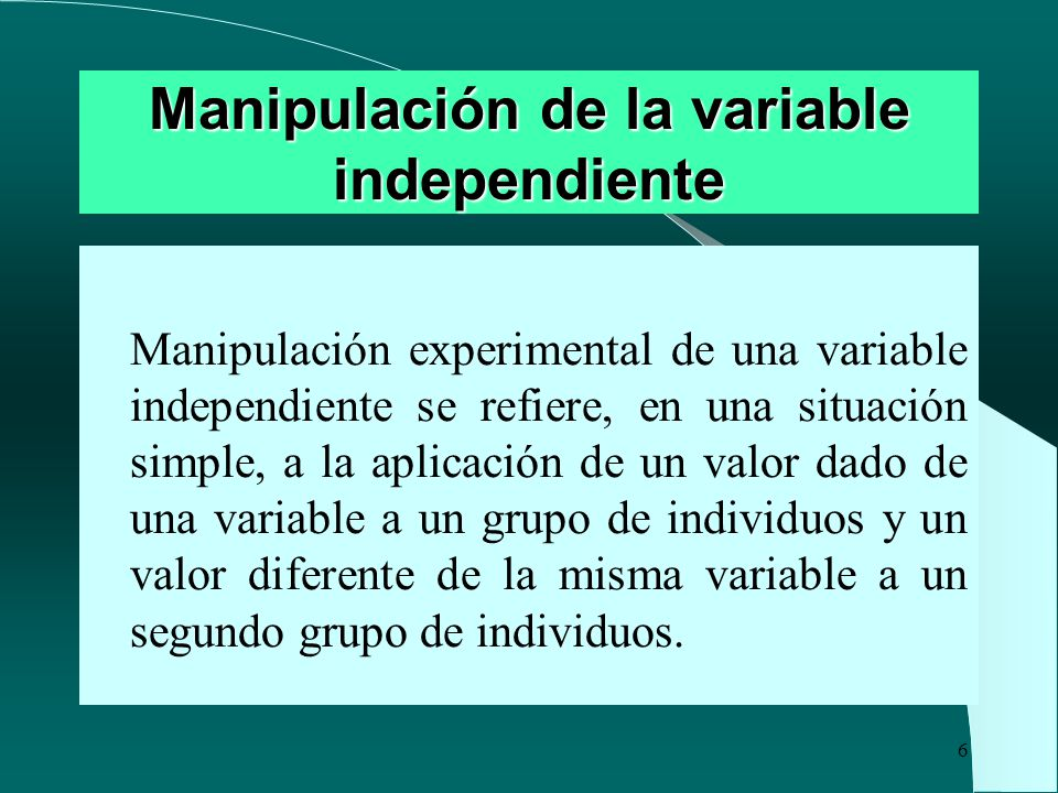 Manipulación de la variable independiente