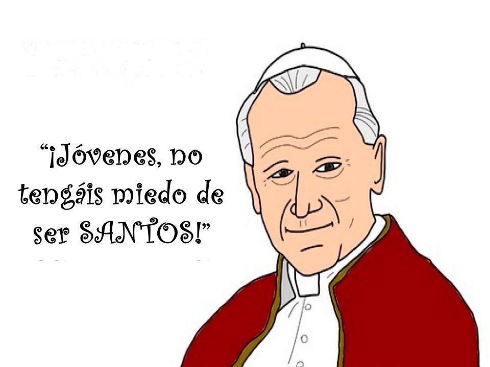 Resultado de imagen para no tener miedo a ser santos