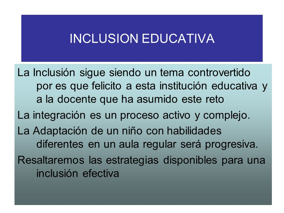 INCLUSION EDUCATIVA