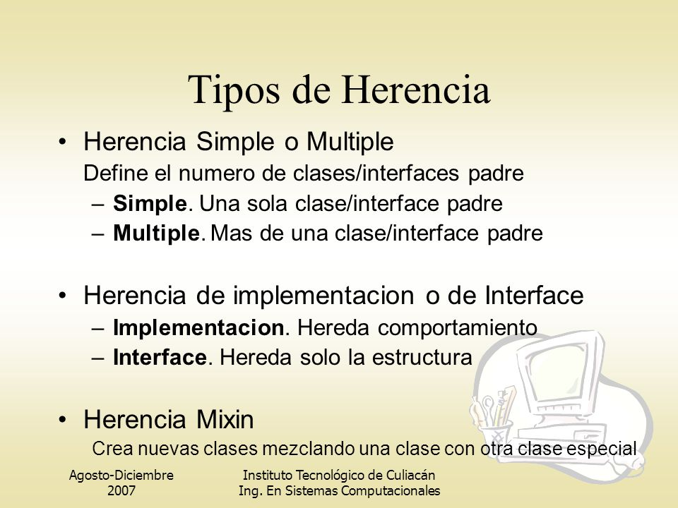 Tipos de Herencia Herencia Simple o Multiple