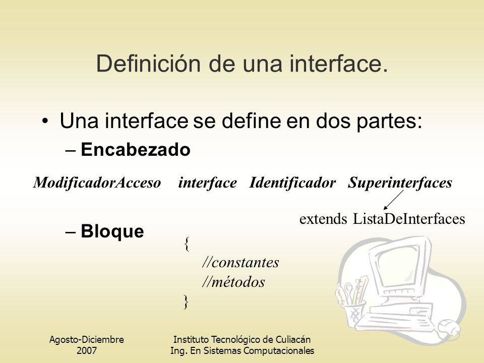 Definición de una interface.