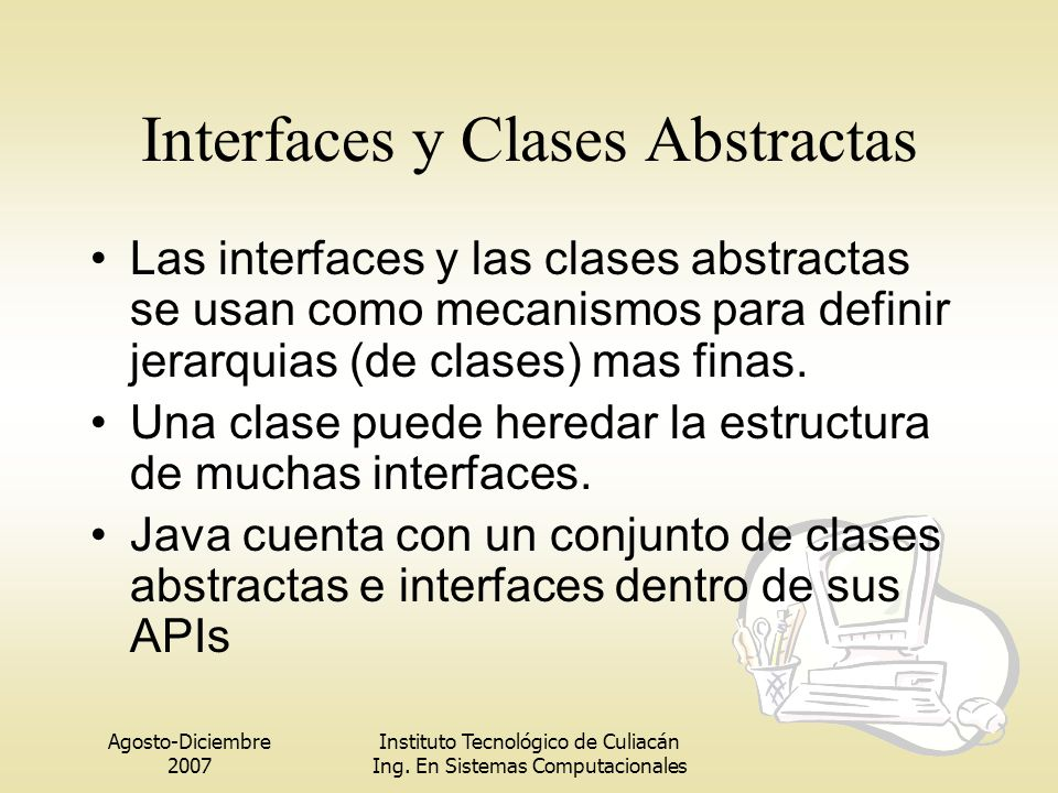 Interfaces y Clases Abstractas