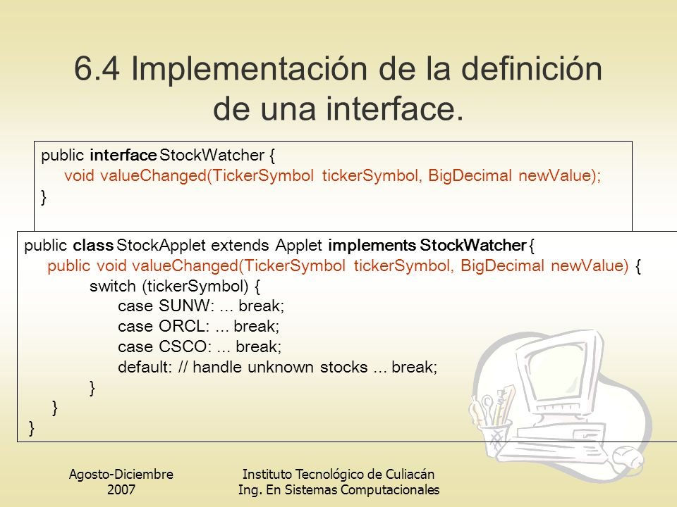 6.4 Implementación de la definición de una interface.