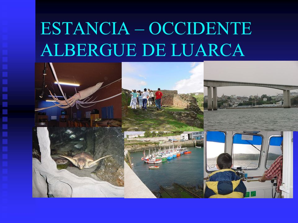ESTANCIA – OCCIDENTE ALBERGUE DE LUARCA