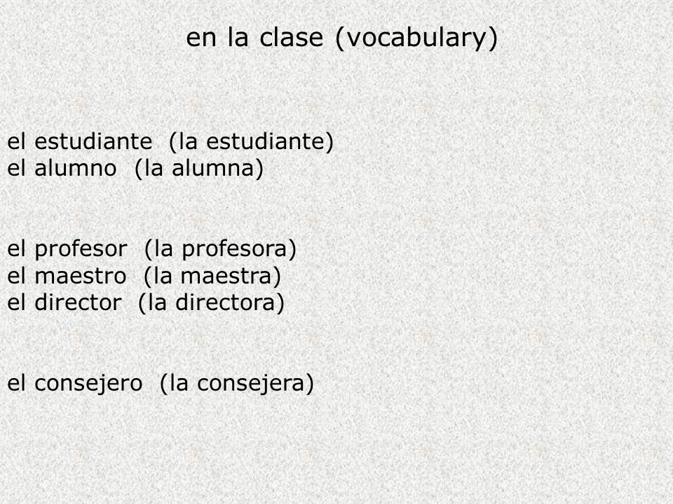 en la clase (vocabulary)