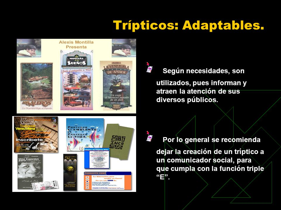 Trípticos: Adaptables.