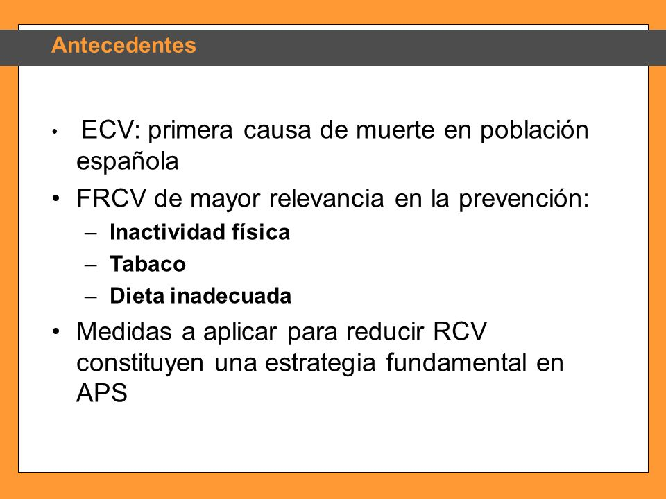 FRCV de mayor relevancia en la prevención: