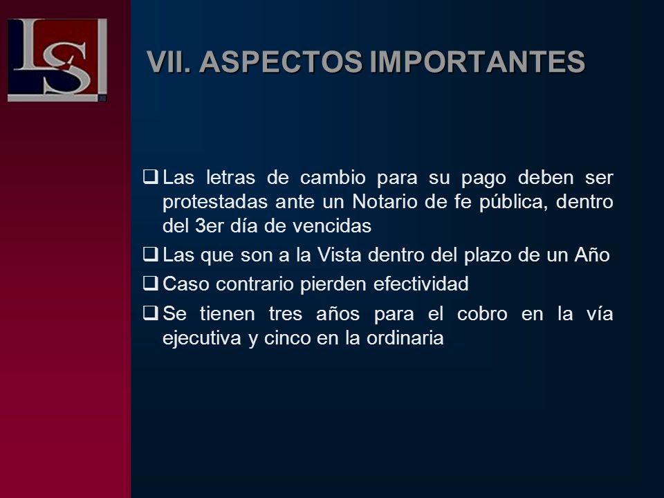 VII. ASPECTOS IMPORTANTES