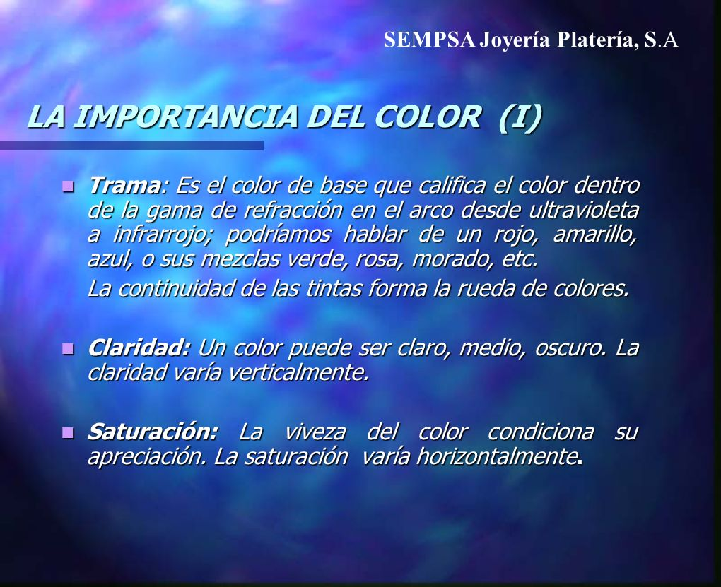 LA IMPORTANCIA DEL COLOR (I)