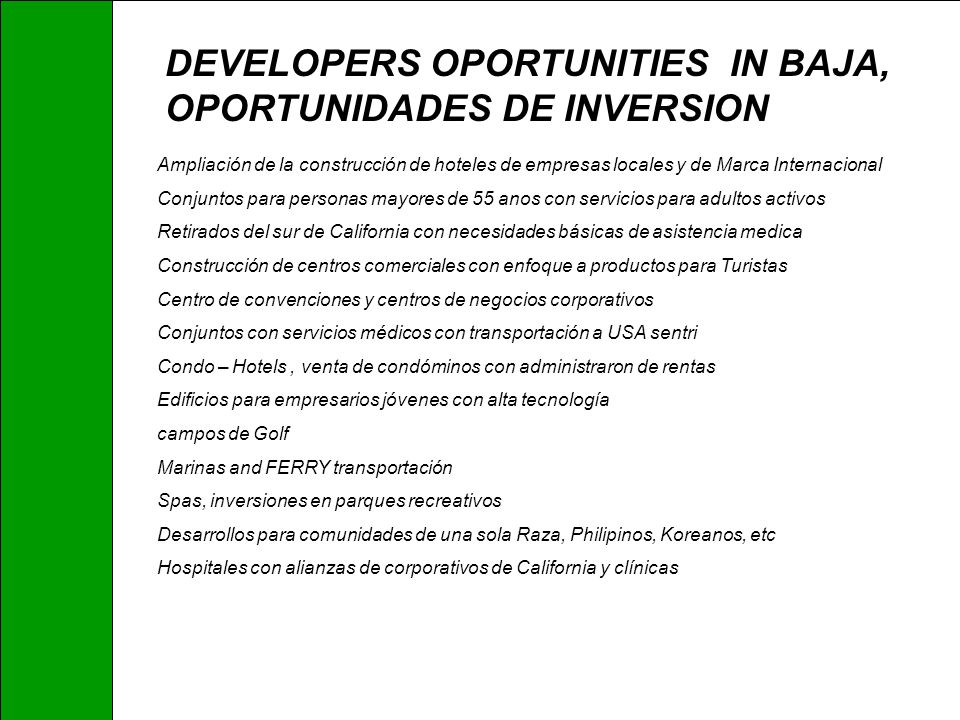 DEVELOPERS OPORTUNITIES IN BAJA, OPORTUNIDADES DE INVERSION