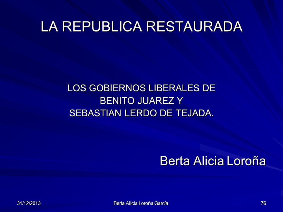 LA REPUBLICA RESTAURADA