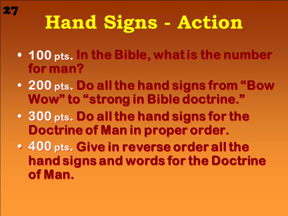 Hand Signs - Action 27 In the Bible, what is the number for man