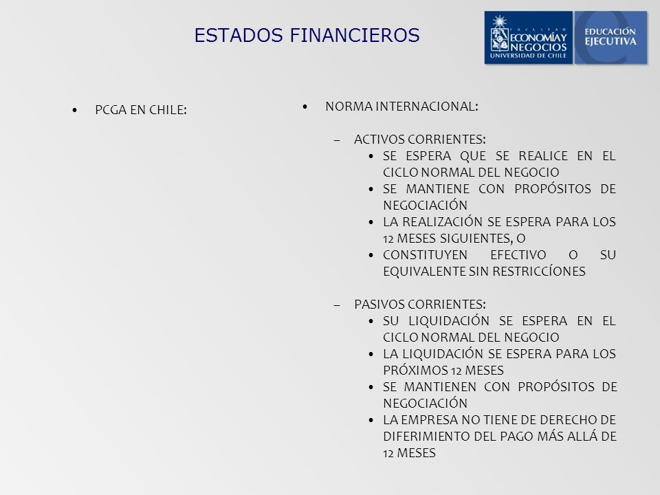 ESTADOS FINANCIEROS NORMA INTERNACIONAL: PCGA EN CHILE: