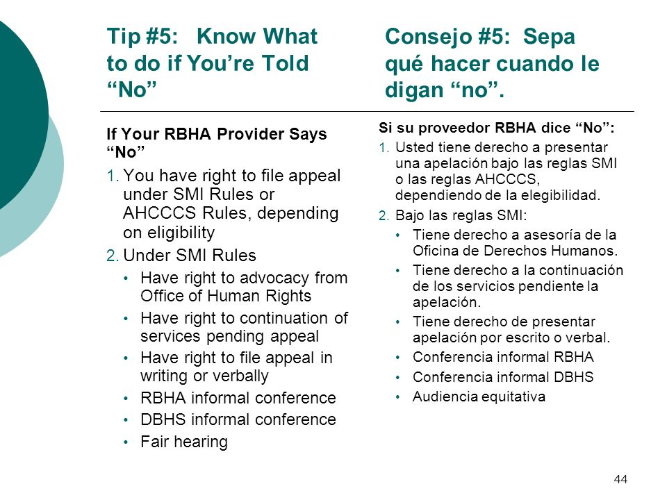 Tip #5: Know What to do if You're Told No