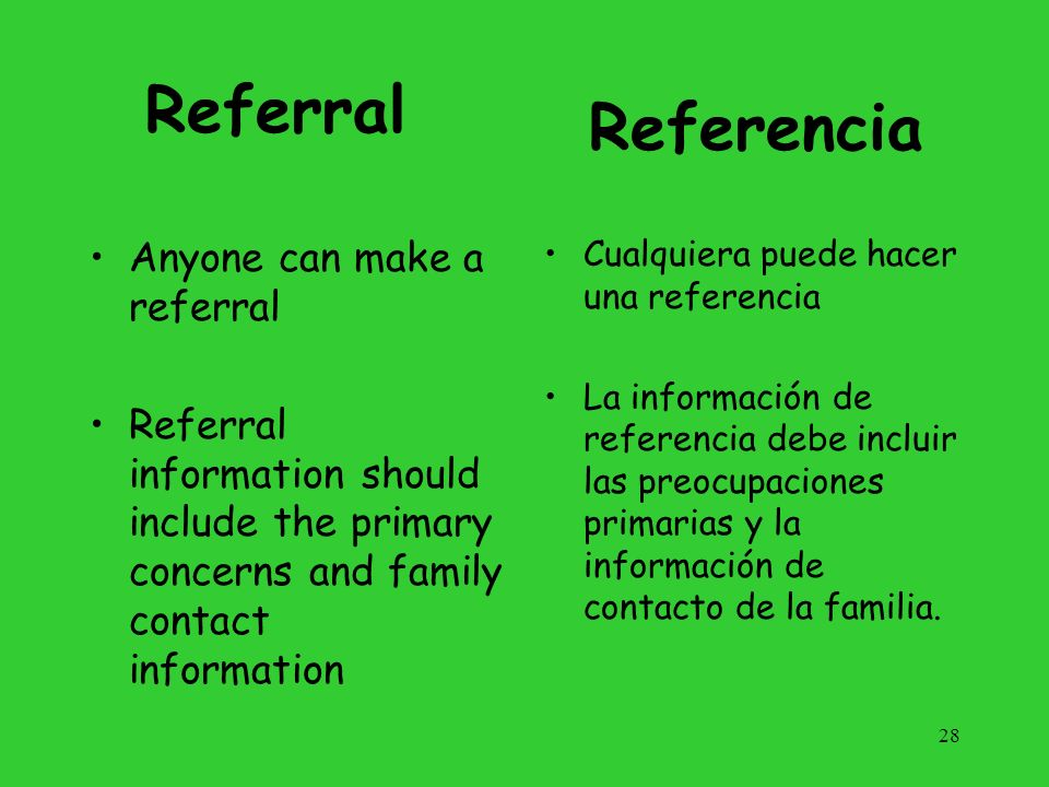 Referral Referencia Anyone can make a referral