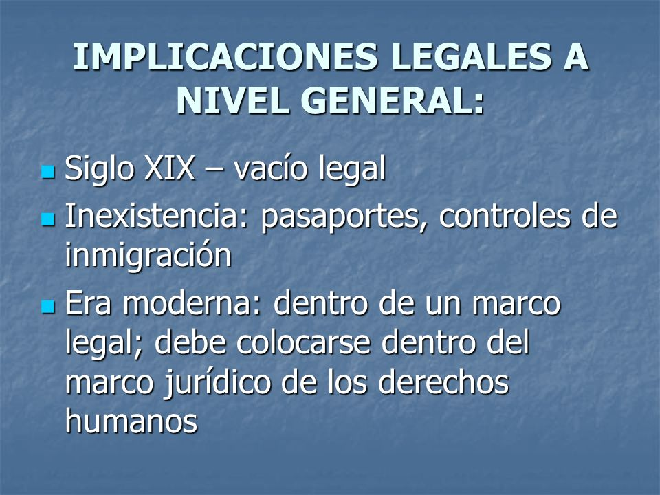 IMPLICACIONES LEGALES A NIVEL GENERAL: