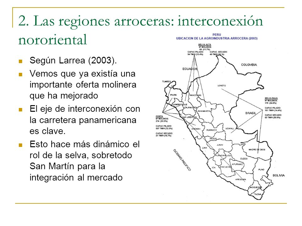 2. Las regiones arroceras: interconexión nororiental