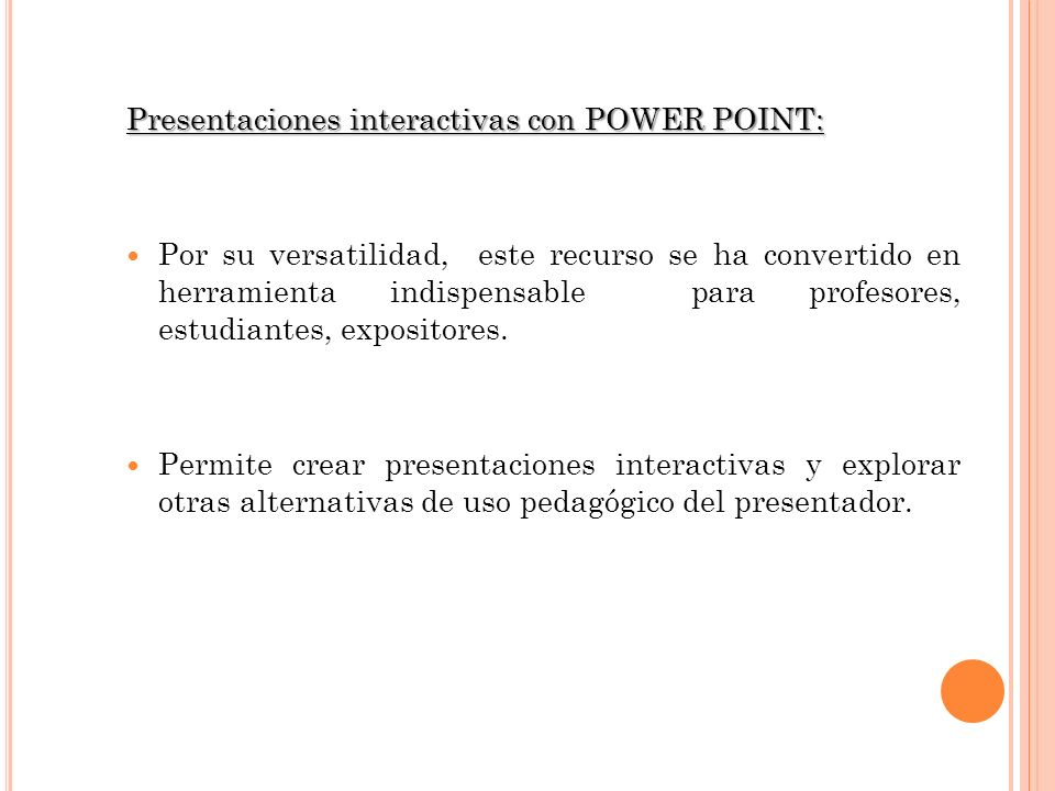 Presentaciones interactivas con POWER POINT:
