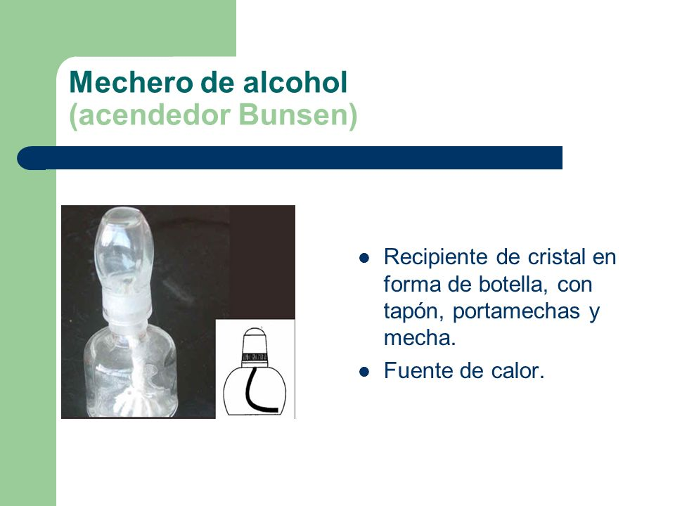 Mechero de alcohol (acendedor Bunsen)