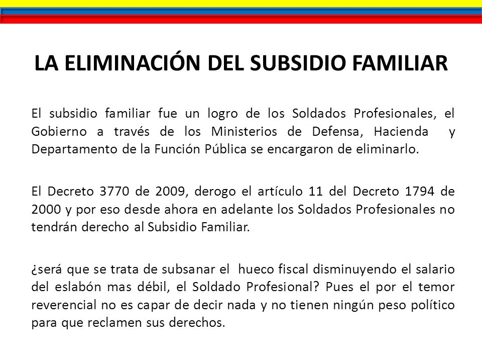 LA ELIMINACIÓN DEL SUBSIDIO FAMILIAR