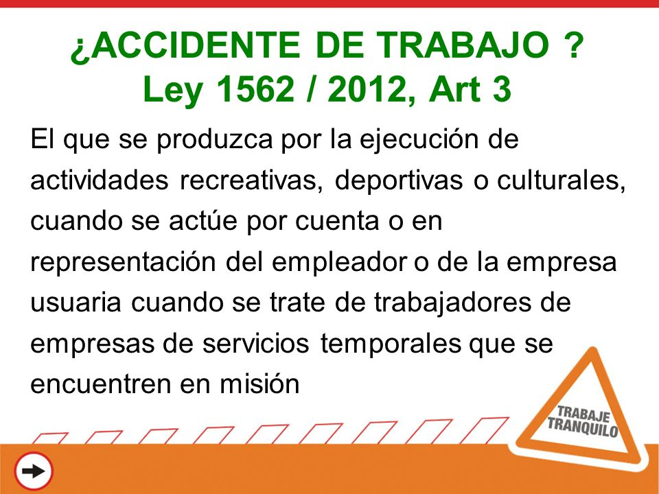¿ACCIDENTE DE TRABAJO Ley 1562 / 2012, Art 3