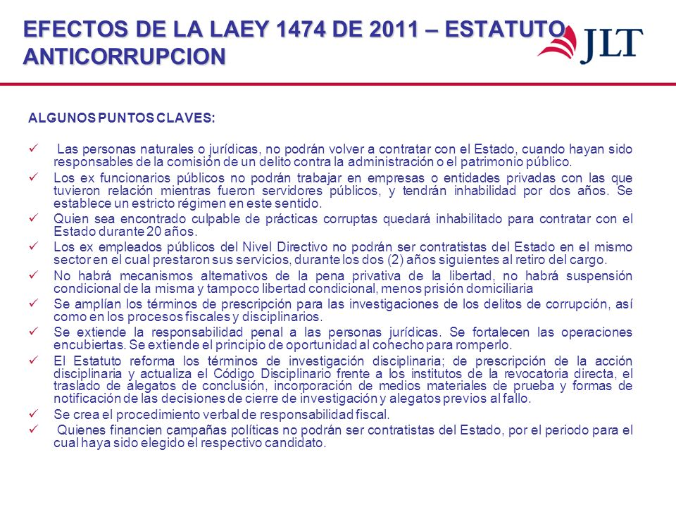 EFECTOS DE LA LAEY 1474 DE 2011 – ESTATUTO ANTICORRUPCION