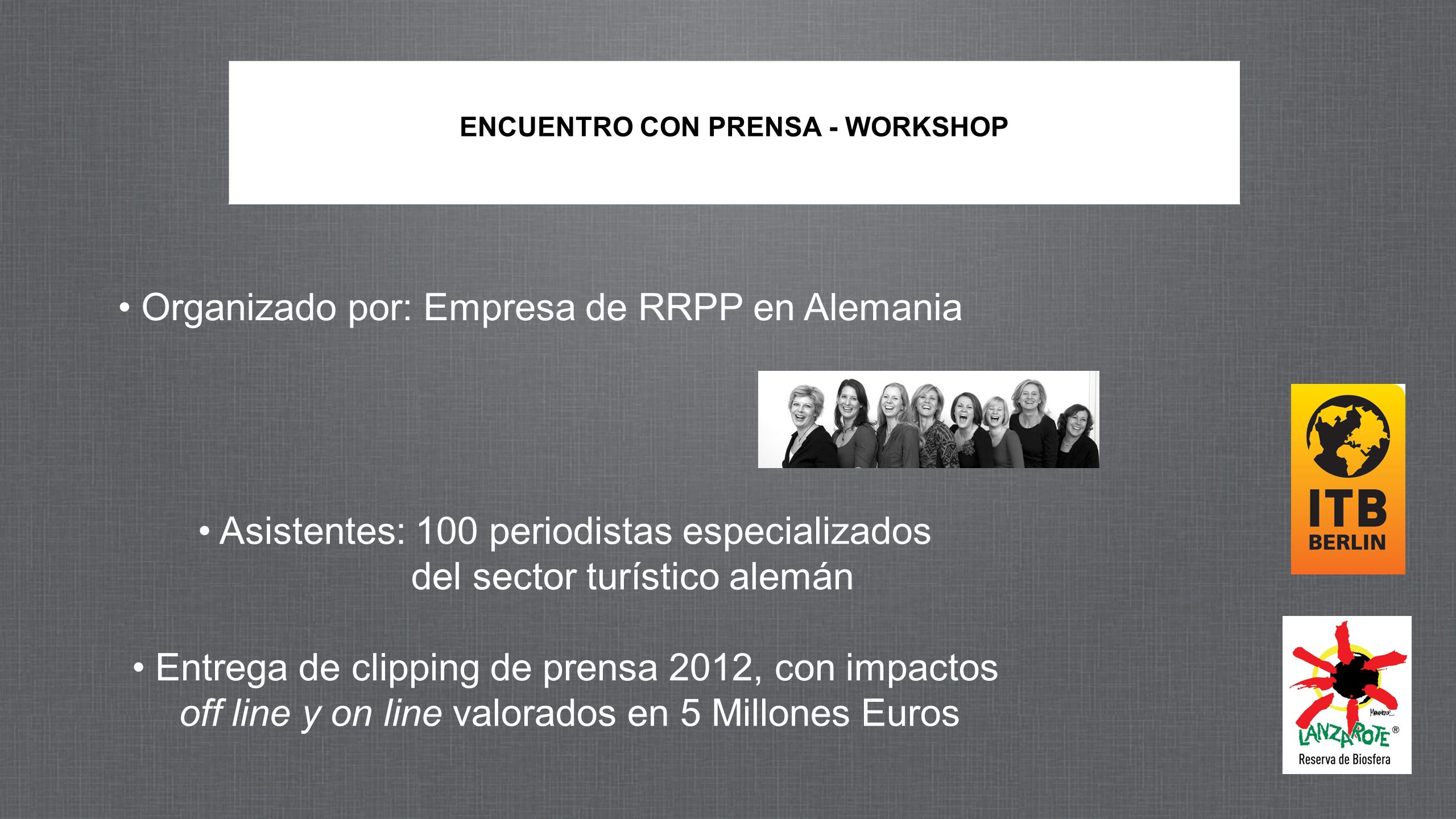 ENCUENTRO CON PRENSA - WORKSHOP