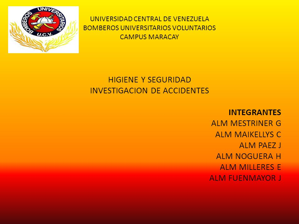 UNIVERSIDAD CENTRAL DE VENEZUELA BOMBEROS UNIVERSITARIOS VOLUNTARIOS CAMPUS MARACAY