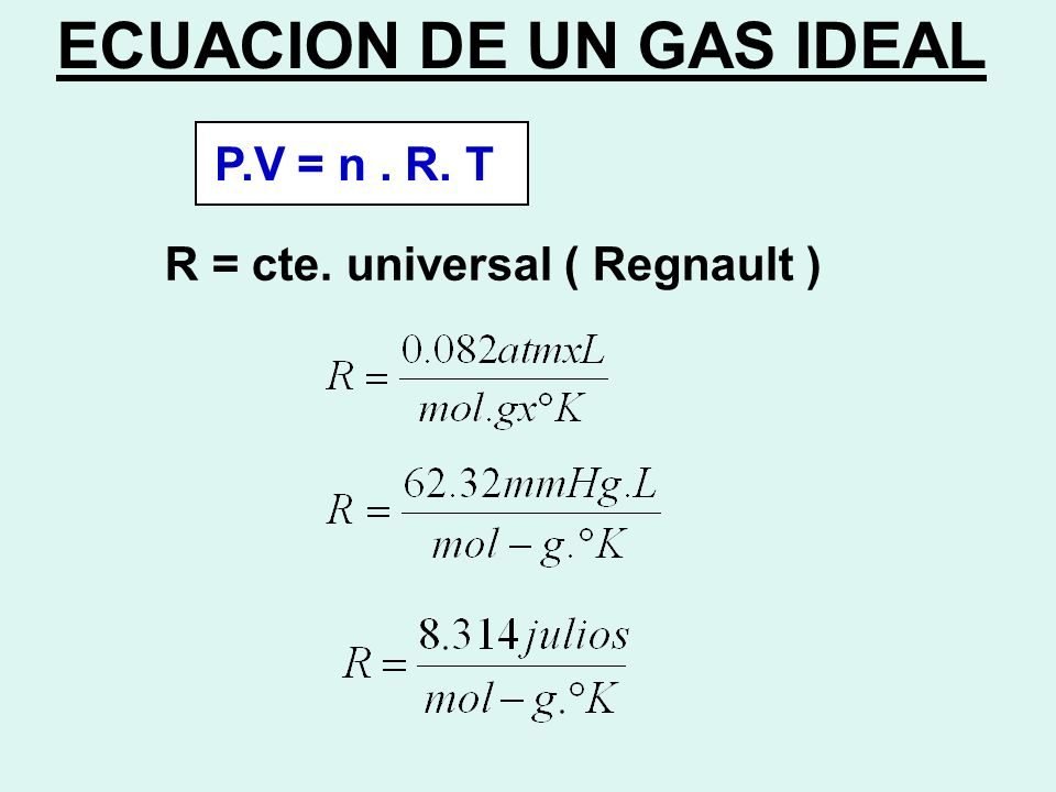 ECUACION DE UN GAS IDEAL