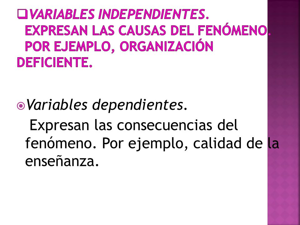 Variables dependientes.