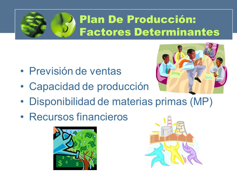 Plan De Producción: Factores Determinantes