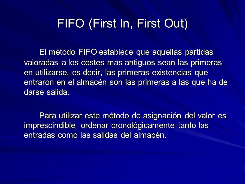 FIFO (First In, First Out)